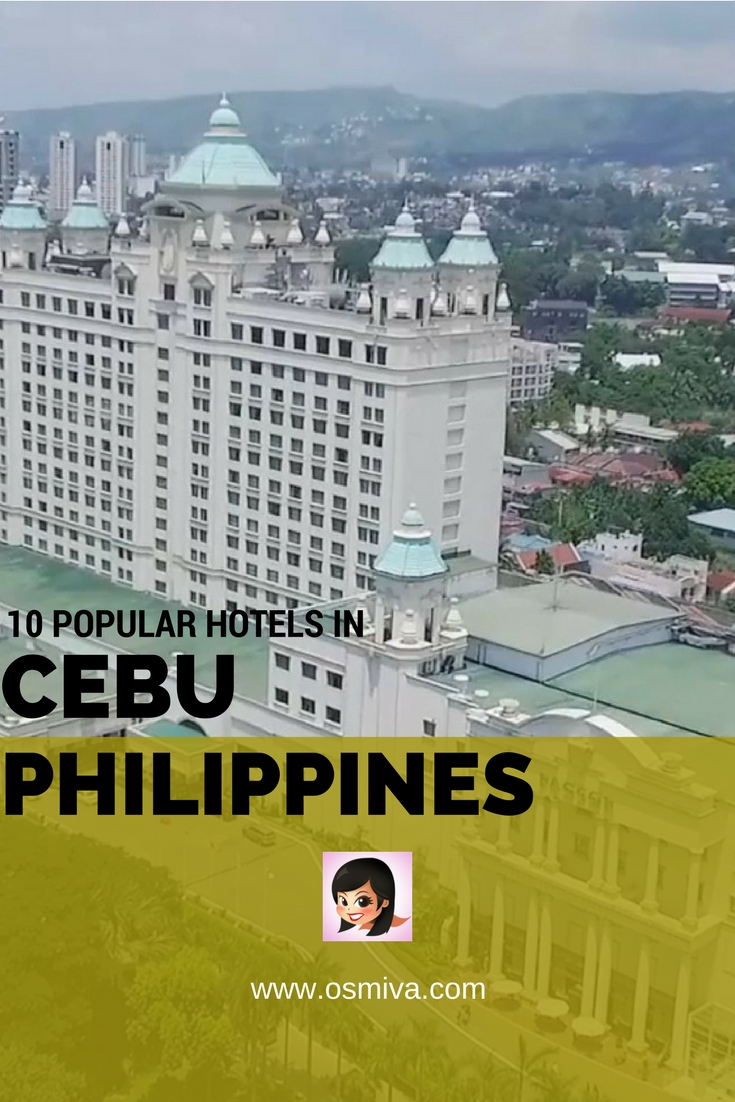 110 Popular Hotels in Cebu, Philippines. Includes list of excellent hotels that are centrally located within the city. Plus tips on how to get there and a map to help you navigate. #cebuhotels #cebuphilippines #philippines #travelph #osmiva