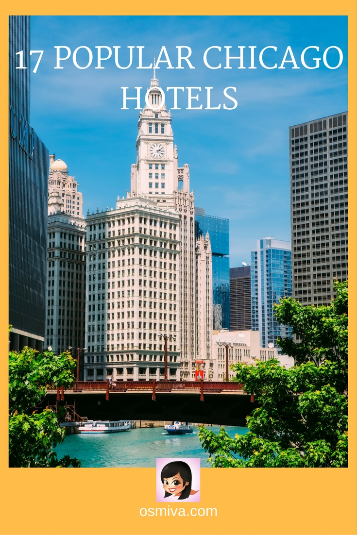 Hotels in Chicago for a Comfortable Stay. List of popular Chicago hotels. From luxury hotels to mid-range or budget hotels. Plus location and booking options. #chicago #chicagohotels #luxuryhotelschicago #chicagobudgethotels #budgethotels #travelaccommodation #travelguide #osmiva