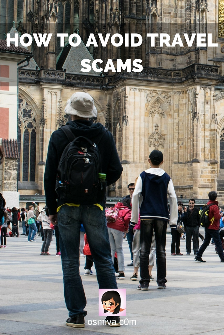 Keep safe and be alert when you travel. Here are some Easy and Smart Tips on How to Avoid Scams When You Travel. Tips on How to Avoid Travel Scams. #travel #tips #traveltips #travelscams #avoidtravelscams #safetravel #osmiva