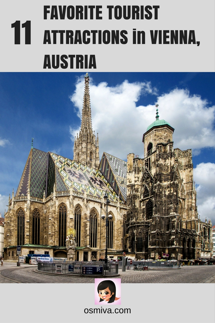 Tourist Attractions in Vienna, Austria. List of places to visit in Vienna. What to see in Vienna. Includes location, opening hours and entrance fees for each Vienna attractions. #viennaaustria #viennaattractions #whattoseeinvienna #travelguide #osmiva