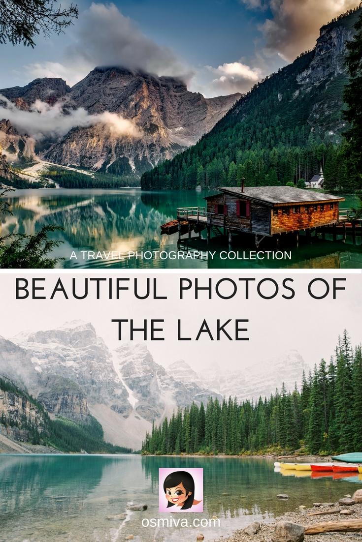 "Beautiful Photos of the Lake #travelphotography #lakephotos #travelinspiration"" width="