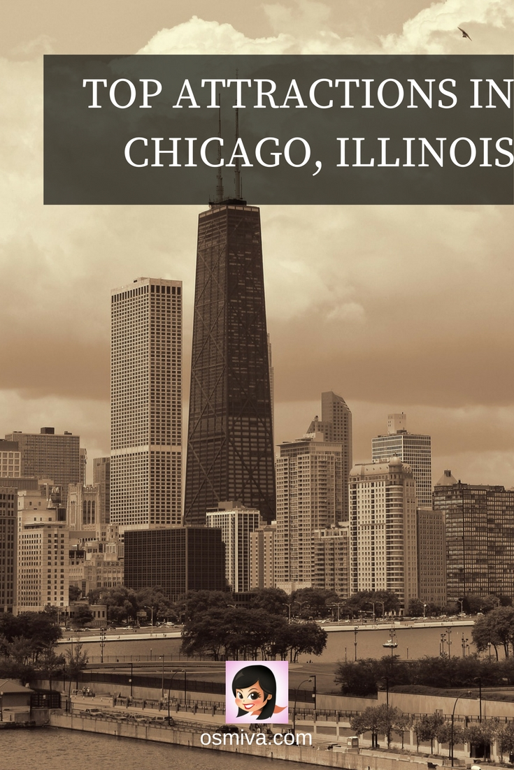 Top Attractions in Chicago, Illinois #chicagoillinois #chicagoattractions #osmiva