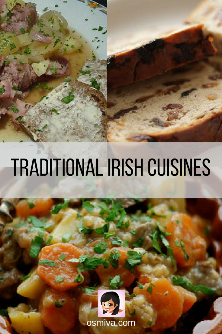 Traditional Irish Cuisines. List of irish dishes that you should try! #irishcuisine #foodtravel #osmiva