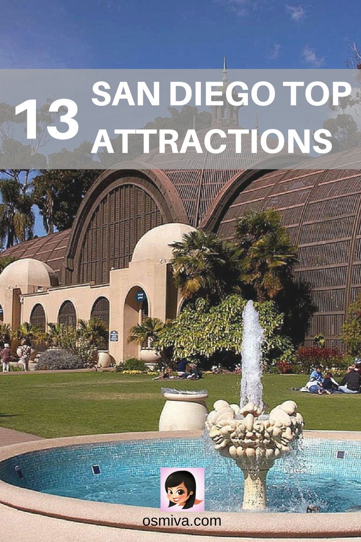 San Diego Top Attractions. Amazing places to visit in San Diego #sandiegoattractions #travelguide #travelinsandiego #osmiva
