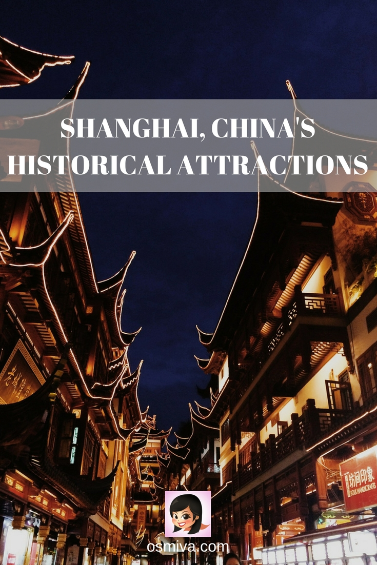 Shanghai, China's Historical Attractions #shanghaichina #shanghaihistory #shanghaiattractions #osmiva