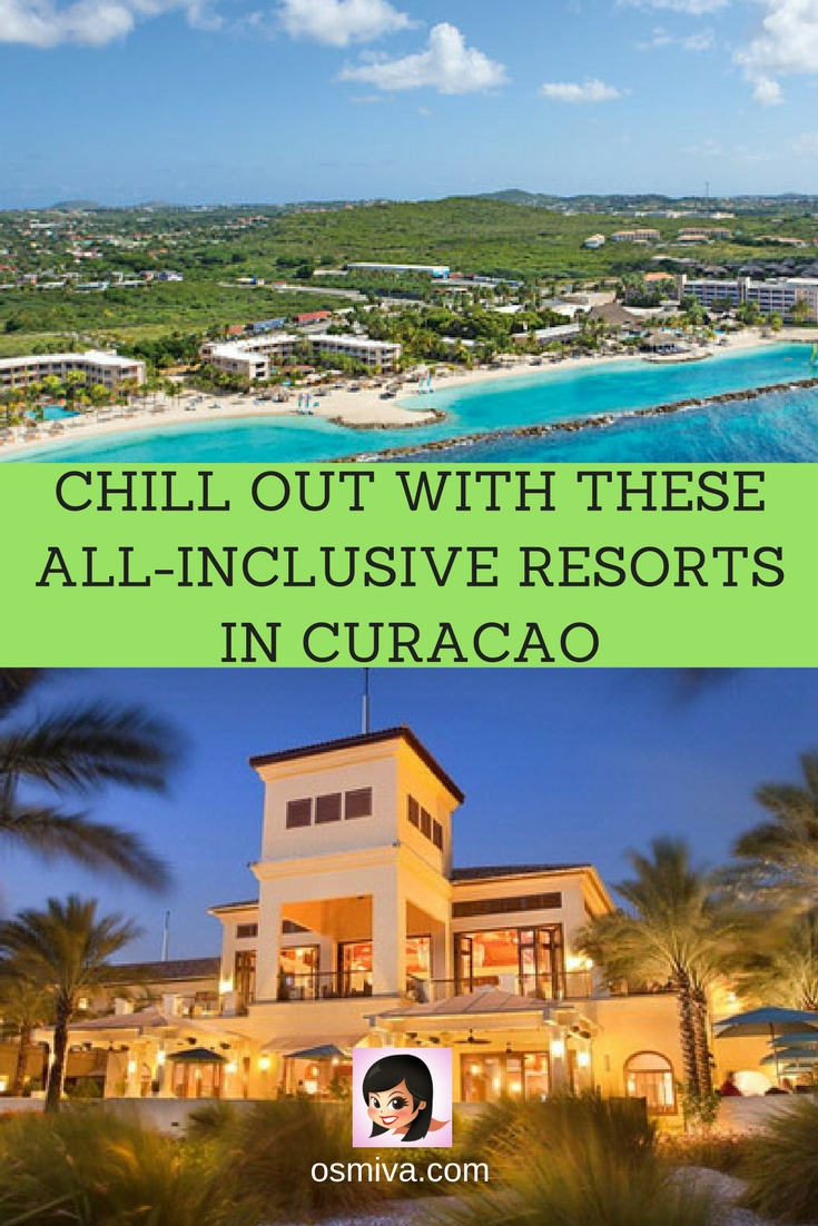 Chill out with these All-Inclusive Resorts in Curacao #allinclusiveresort #curacaoresorts #caribbean #osmiva