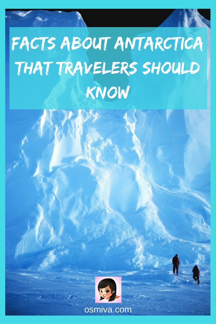 acts About Antarctica That Travelers Should Know #travelguide #antarcticatravel #traveltips #osmiva