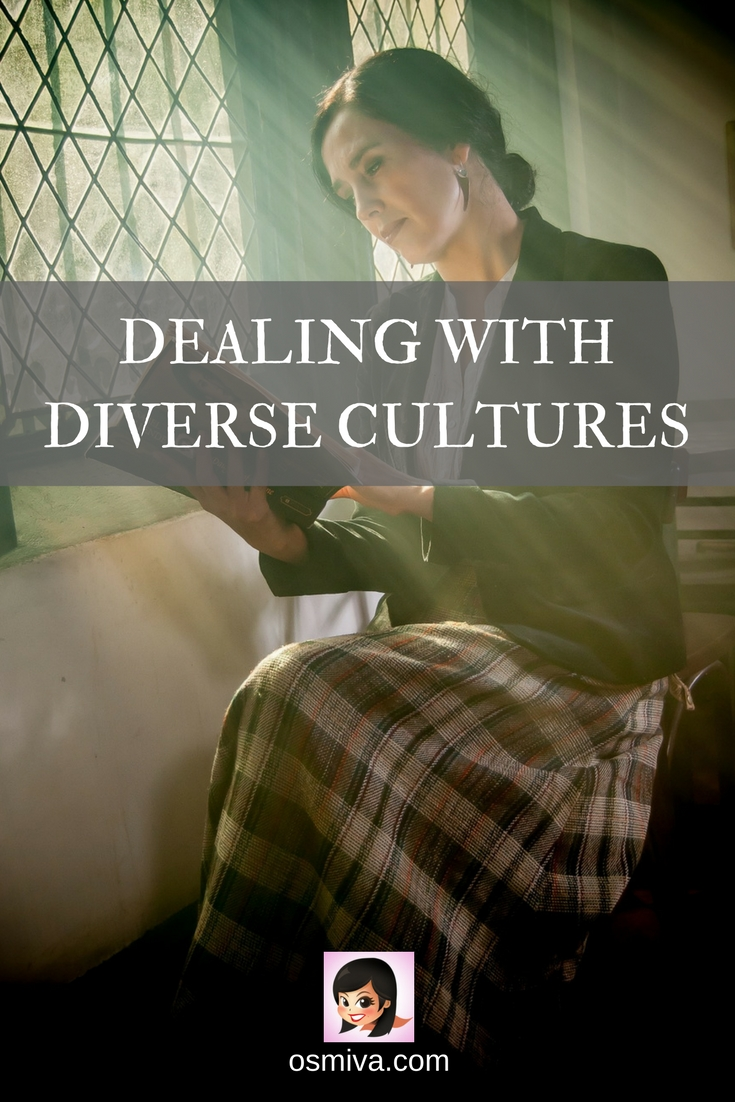 Dealing with Diverse Culture #traveltips #culture #traveler #osmiva