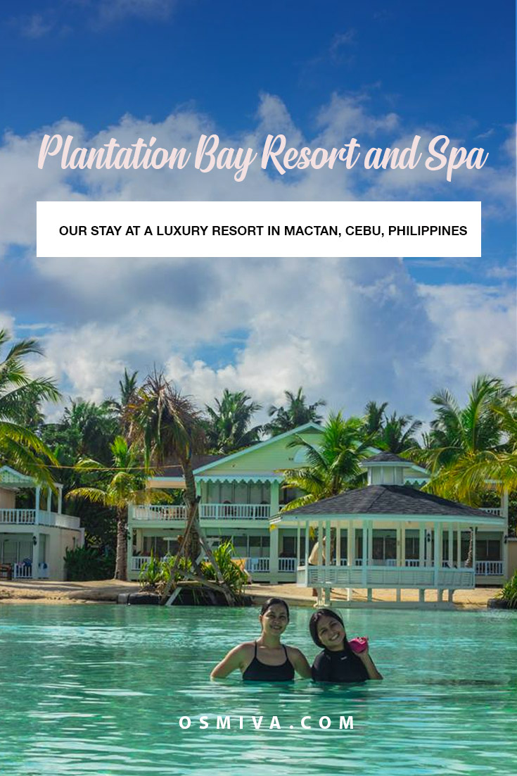 Relaxing Weekend at the Plantation Bay Resort and Spa in Cebu, Philippines. Why you need to spend a day or two at the Plantation Bay in Mactan, Cebu, Philippines. Resort amenities to expect at the Plantation Bay Resort and Spa #resortoverview #lapulapucityresort #cebuphilippines #asia #plantationbayresortandspa #luxuryresort