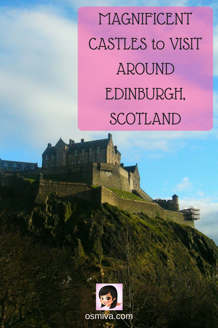 Magnificent Castles to Visit Around Edinburgh, Scotland #edinburghcastles #travelinspiration #travelguide #osmiva