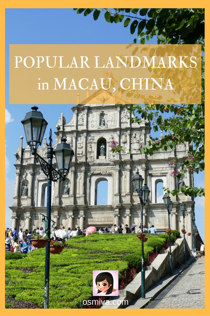 Popular Landmarks in Macau, China #macau #macaulandmarks #asiatravel #travelguide #osmiva