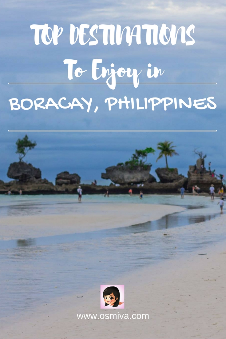 Top Tourist Spots in Boracay, Philippines #boracay #boracayattractions #osmiva