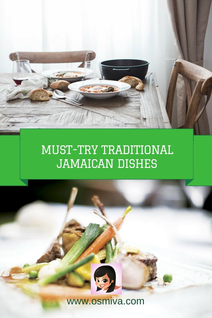 Traditional Jamaican Dishes #traditionaldishes #jamaicandishes