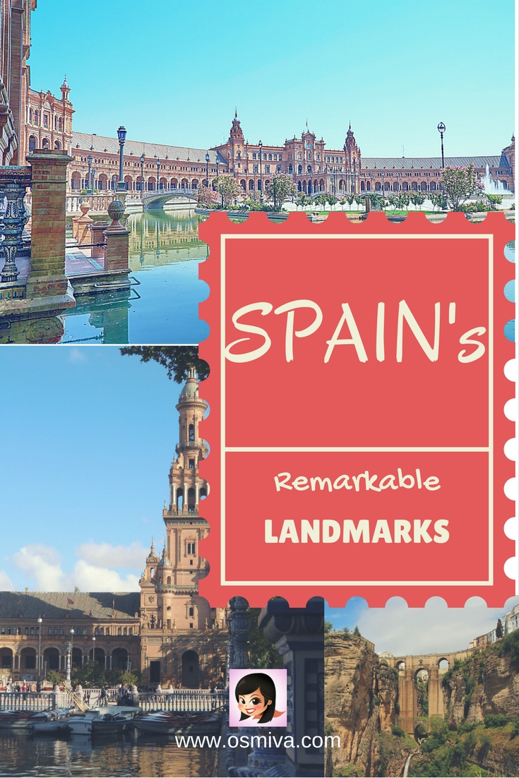 Spain's Remarkable Landmarks that you should visit. Great places to visit in Spain. Landmarks include palaces, cathedrals, museums and so much more! #spain #spainlandmarks #travel #osmiva