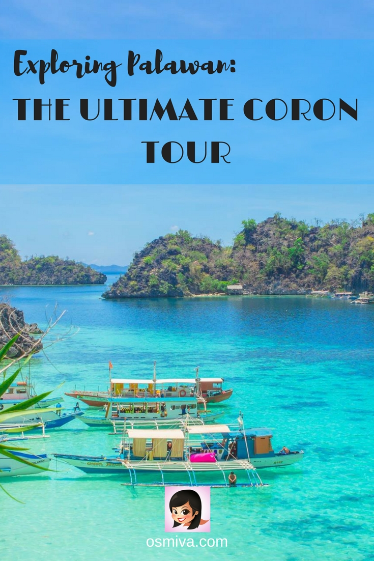 Exploring Palawan: The Ultimate Coron Tour. List of the amazing beaches and islands that you will be visiting when you join the Ultimate Coron Tour! Plus Coron travel tips and what to expect. #coron #coronpalawan #philippines #coronultimatetour #islandhopping #osmiva