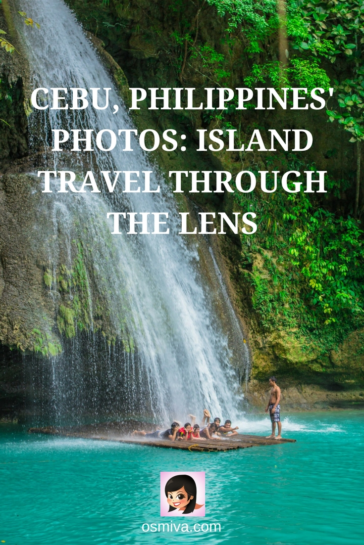Cebu Philippines Photos. Gorgeous photos of the lovely places to visit in Cebu: Bantayan Island, Cebu City, Moalboal, Badian, Camotes Island. #travelphotography #travel #photography #travelinspiration #cebu #philippines #osmiva