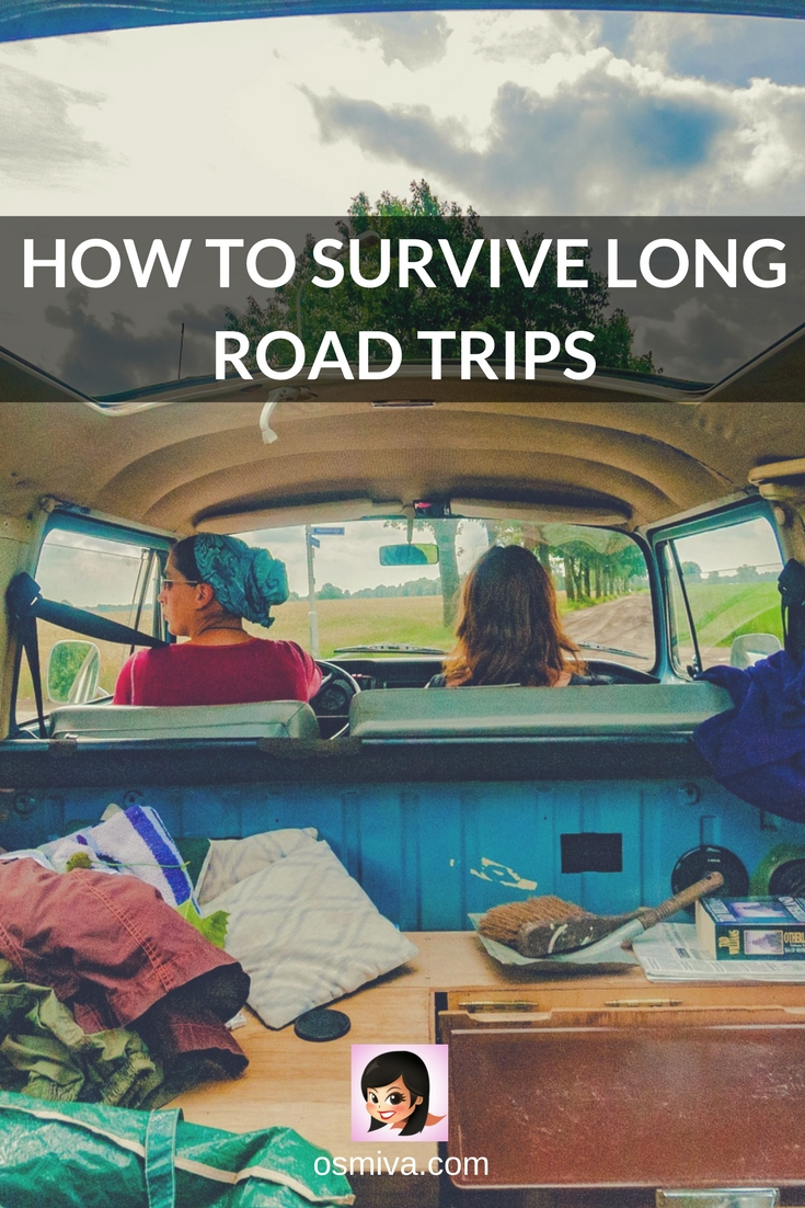 How to Survive Long Road Trips #traveltrips #roadtrip #roadtriptips #safetravels #safetytips #osmiva