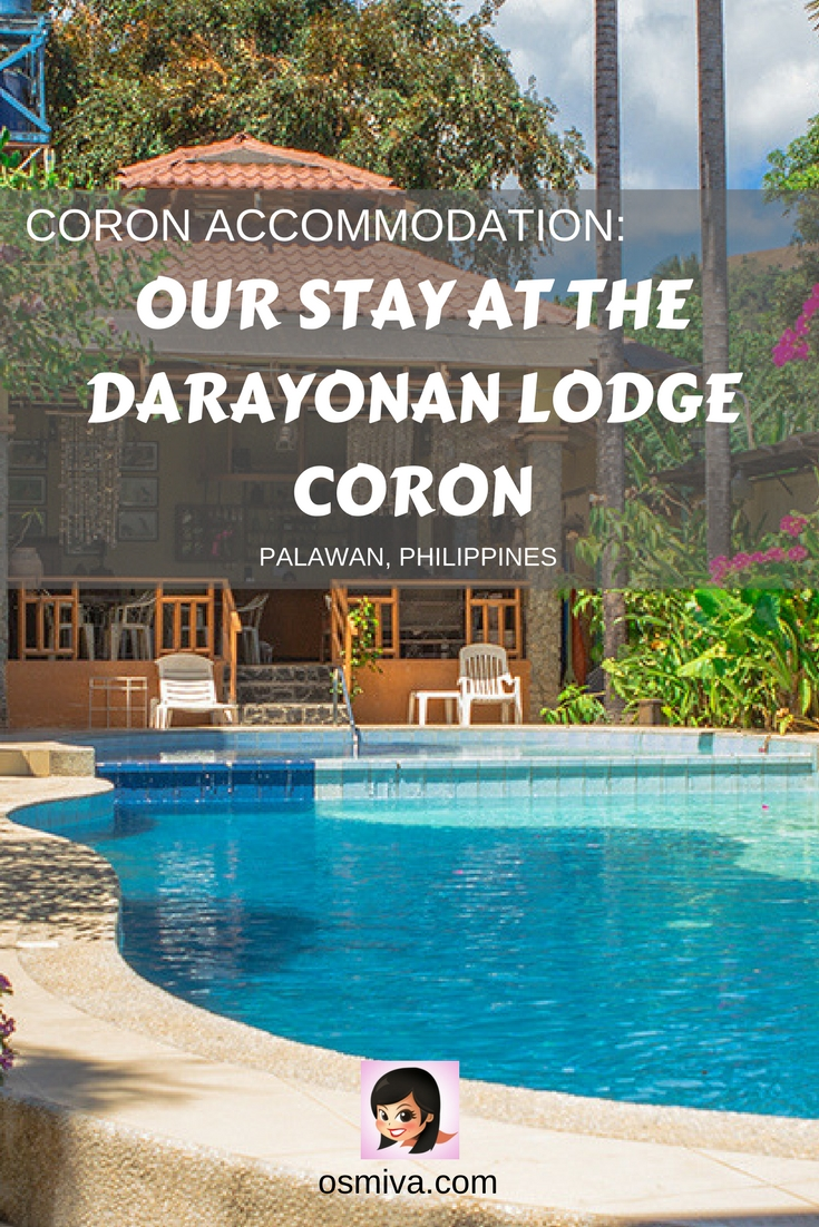Coron Accommodation: Our Stay at the Darayonan Lodge Coron #travel #coronapalawan #coronaccommodation #budgetfriendlyhotel #osmiva #travelaccommodation