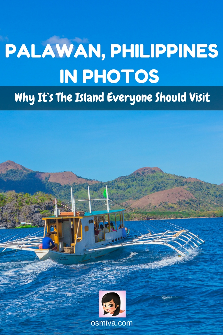 Palawan, Philippines In Photos: Why It's The Island Everyone Should Visit #travel #palawan #palawanphilippines #itsmorefuninthephilippines #travelphotography #osmiva