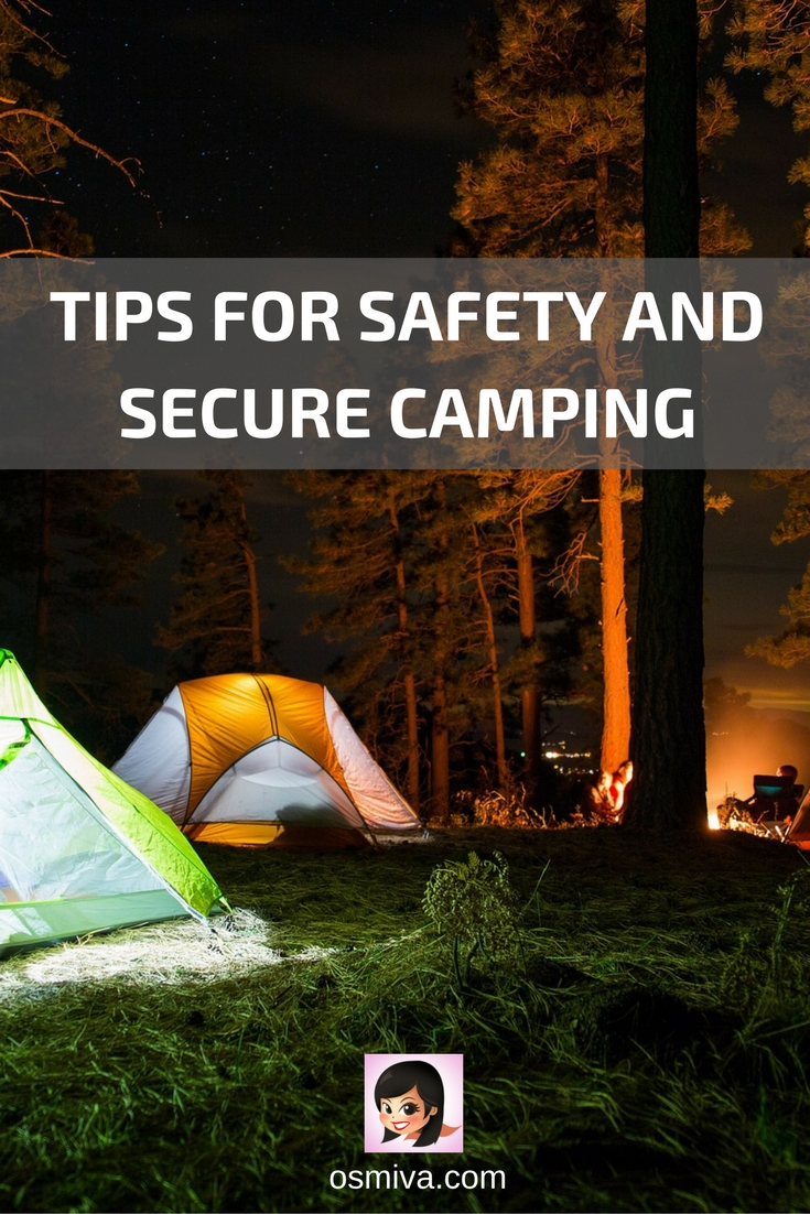 Tips for Safety and Secure Camping #traveltips #camping #hiking #mountaintrips #osmiva