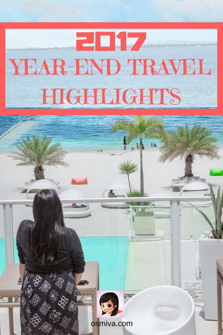 2017 Year-End Travel Highlights #travel #traveljournal #2017 #yearend #travelhighlights #osmiva