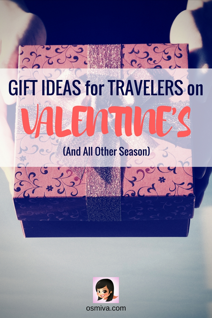 Gift Ideas for Travelers on Valentines (And All Other Season) #traveltips #travelgiftideas #giftguidefortravelers #osmiva