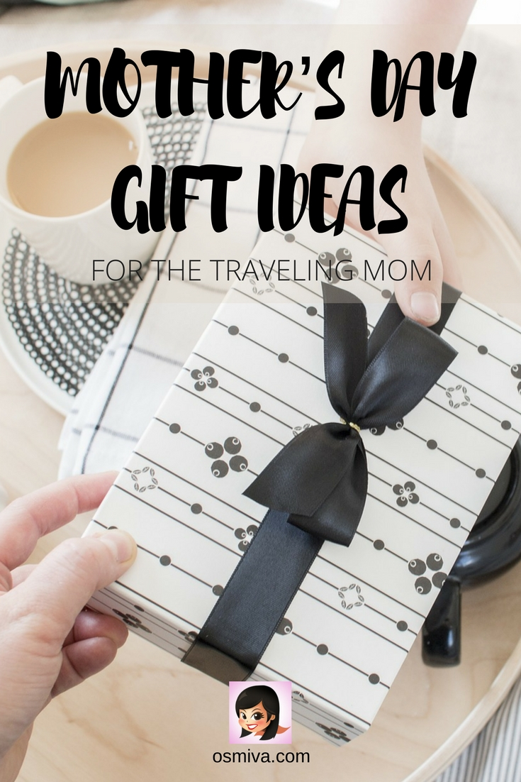 Mother's Day Gift Ideas for the Traveling Mom. Includes things mom can use at the hotel or when she is outdoors. #momgifts #momgiftideas #giftideas #travelingmom #birthdays #christmas #valentinesday #mothersday