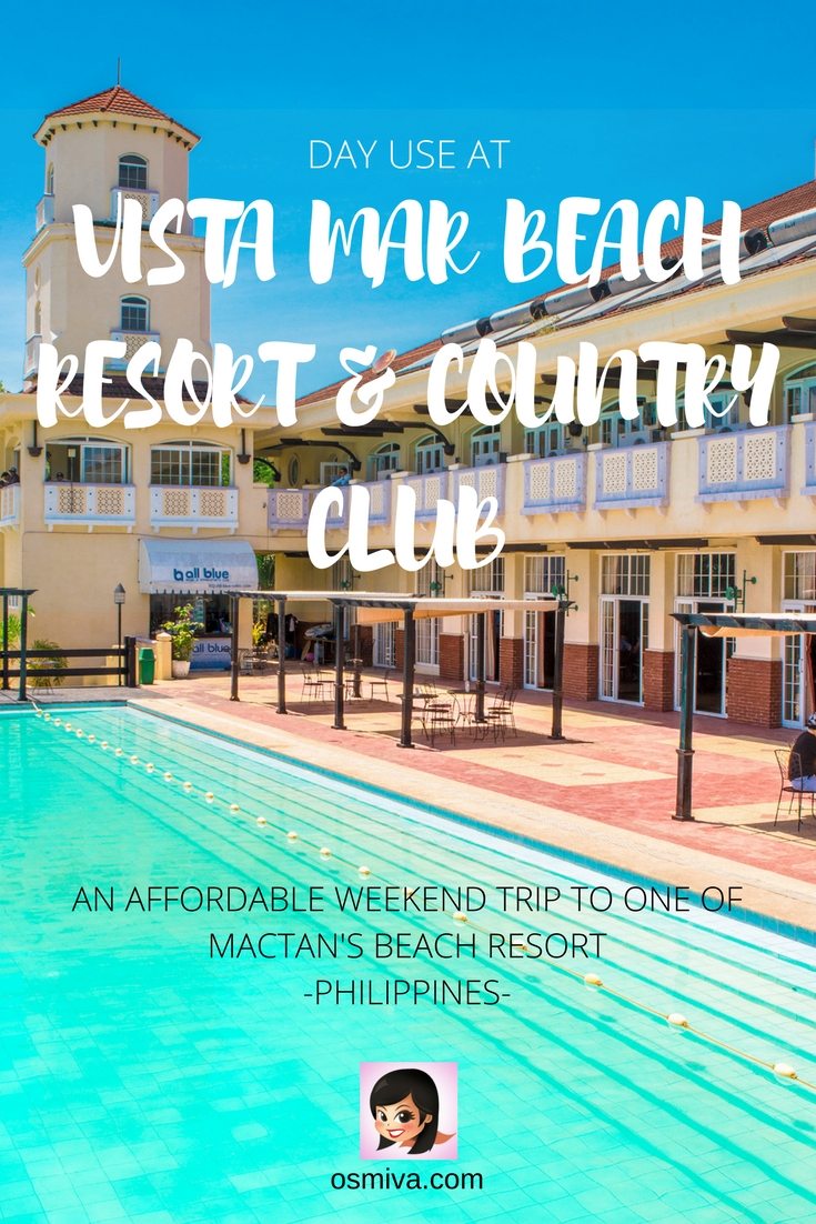 Day Use at Vista Mar Beach Resort and Country Club: An Affordable Weekend Trip to One of Mactan's Beach Resort. Including tips on how to get there, day use rate, what to expect and where to book for a room if you want to stay for a couple of days. #mactanresort #mactancebu #philippines #resortdayuse #familytravel #daytrips #cebudaytrips #osmiva