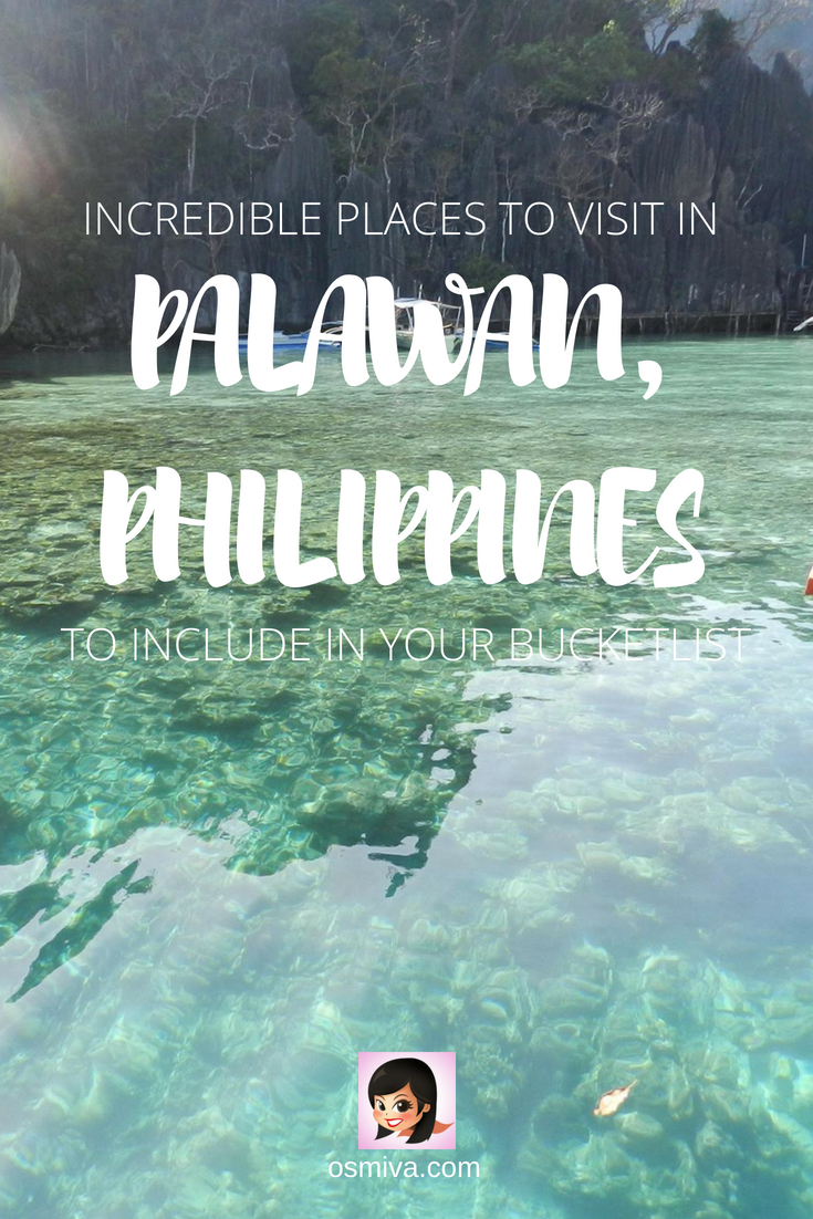 Favorite Tourist Attractions in Palawan, Philippines. List of amazing tourist spots in Palawan (Philippines) that you should include when planning for your Palawan trip! Includes list of places to visit in Puerto Princesa, El Nido and Coron. #palawanattractions #palawantouristspots #palawanphilippines #puertoprincesa #elnido #coron #osmiva