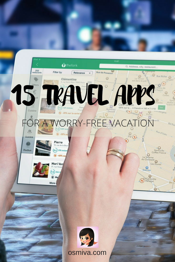 15 Travel Apps for a Worry-Free Vacation #travelapps #applications #traveltips #travel #osmiva