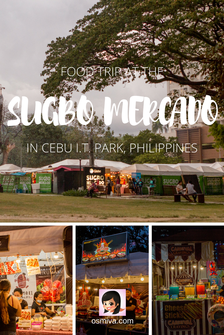 Food Heaven at the Sugbo Mercado in Cebu I.T. Park. General travel guide when visiting the Sugbo Mercado as well as tips on how to get there, what to expect and food recommendations when you visit. #sugbomercado #cebuphilippines #asia #foodtravel #osmiva #travelguide