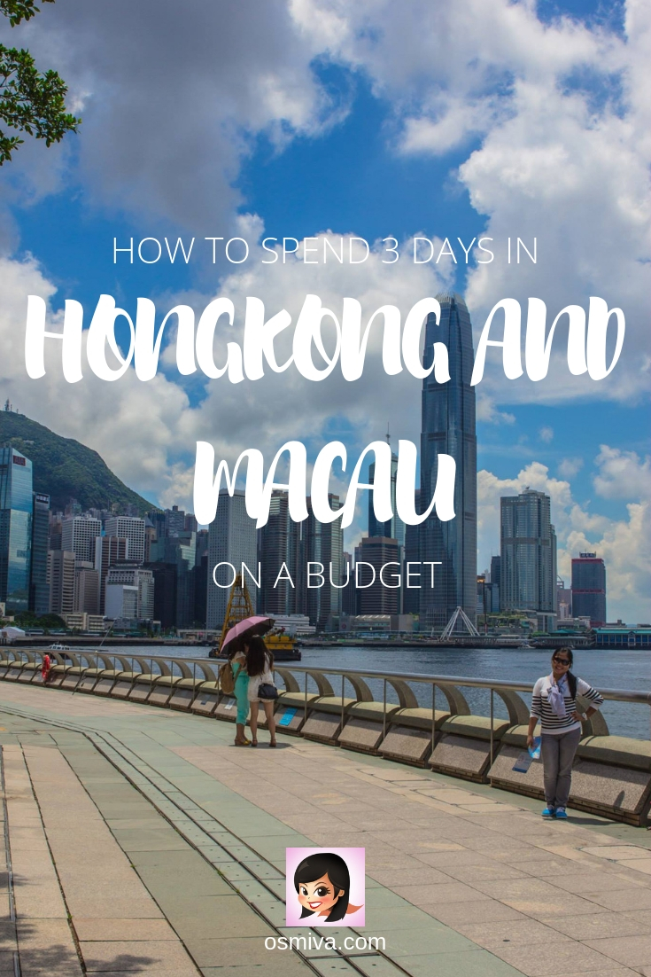 How To Take A 3-Day Trip to Hongkong and Macau on a Budget. Plus an itinerary of things to do and tips to make the trip more fun with friends! #TravelTip #TravelGuide #Asia #Destination #Hongkong #Macau #Osmiva