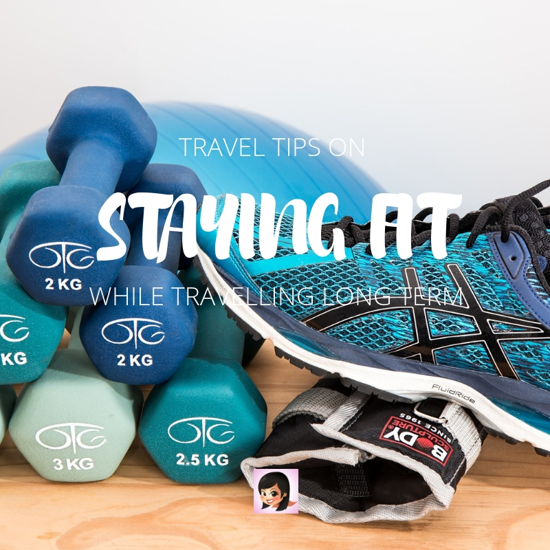 How to Stay Fit on Long Term Travel | OSMIVA (2020 Update)