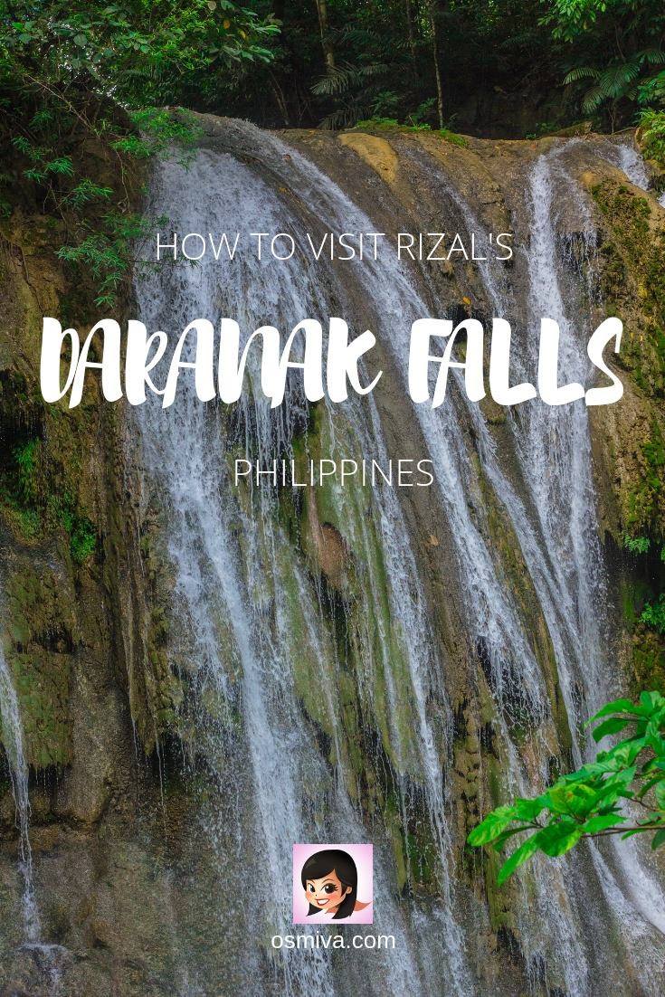 A Day Trip To Daranak Falls in Tanay, Rizal, Philippines. Includes what to expect, how to get there, friendly reminders and entrance fees. Great for a refreshing side trip after a hike at the Masungi Georeserve #travelph #philippines #rizal #daranakfalls #osmiva
