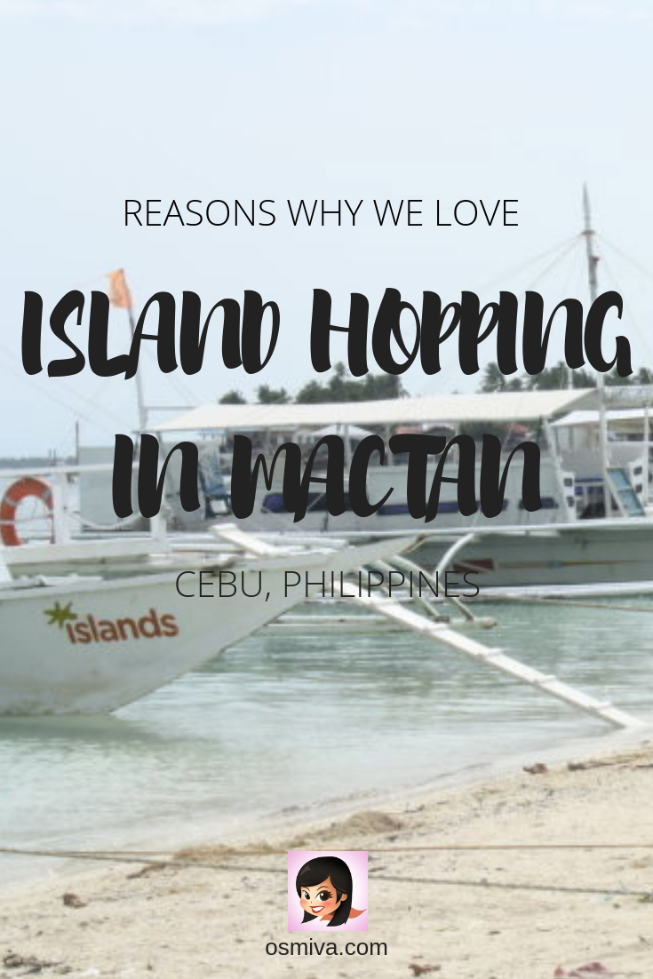 Why We Love Island Hopping in Mactan, Cebu #destination #asia #philippines #cebu #mactan #islandhopping #islandhoppingincebu #itsmorefuninthephilippines #osmiva