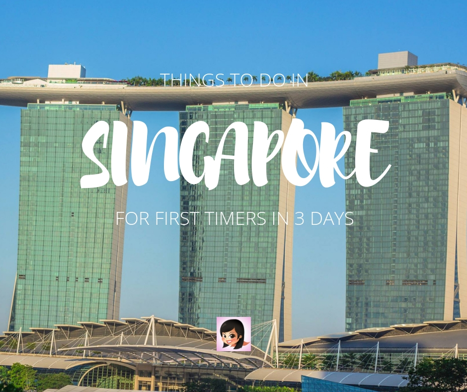 Things To Do in Singapore for First Timers in 3 Days