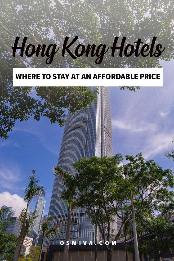Comfortable and Affordable Hong Kong Hotels. List of recommended hotels within the three of the most popular neighbourhoods in Hong Kong: Tsim Sha Tsui, Mongkok and Causeway Bay. Check out the brief overview of the hotels plus it's locations. #Hongkonghotels #HongKong #affordableaccommodation #tsimshatsui #mongkok #causewaybay #cheaphongkonghotels #osmiva