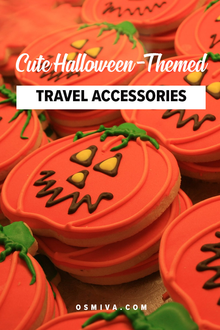 Cute Halloween-Themed Travel Toys and Accessories for Travelers. List of cute travel accessories and travel toys that you can bring with you whenever you are on the road. They are also halloween-themed so you can feel the Halloween! #traveltips #travelaccessories #halloween #travel #halloweenthemed #giftideas #osmiva