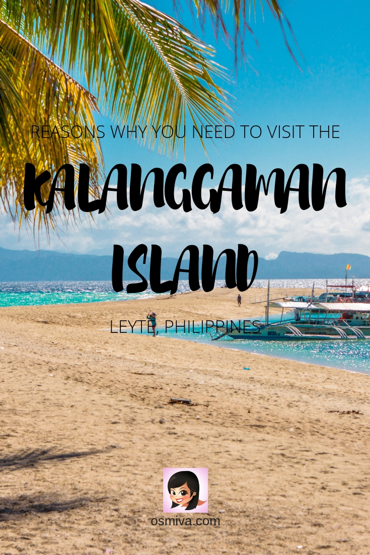 Reasons Why You Need to Visit Kalanggaman Island In Leyte, Philippines and Why I Need to Return. Island Guide to Exploring Kalanggaman Island including tips on how to reach the island, booking tips and travel tips. Use this guide to arrive there safely and enjoy your time. #kalanggamanisland #leytephilippines #leyte #island #travelideas #philippines #osmiva #travel