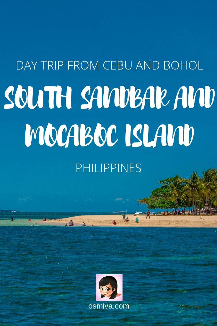 Bohol Island Hopping: A Day Trip to the South Sandbar And Mocaboc Island. Guide to visiting the South Sandbar and Mocaboc Island in Tubigon Bohol. Bohol Island Hopping Tour Package from Cebu in the Philippines. Travel tips to Make Your Bohol Island Hopping a Fun Experience #friendtravelideas #boholislandhopping #southsandbar #sandbar #mocabocisland #tubigonbohol #boholphilippines #osmiva