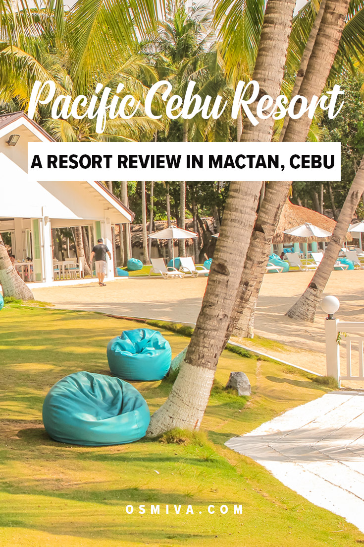 Resort Review: A Relaxing Stay at the Pacific Cebu Resort. A review of our stay at the resort. Includes the amenities, our experience with checking in and checking out, plus where and how to book a room #mactancebu #resort #mactanresort #cebuphilippines #philippines #vacation #resortreview.
