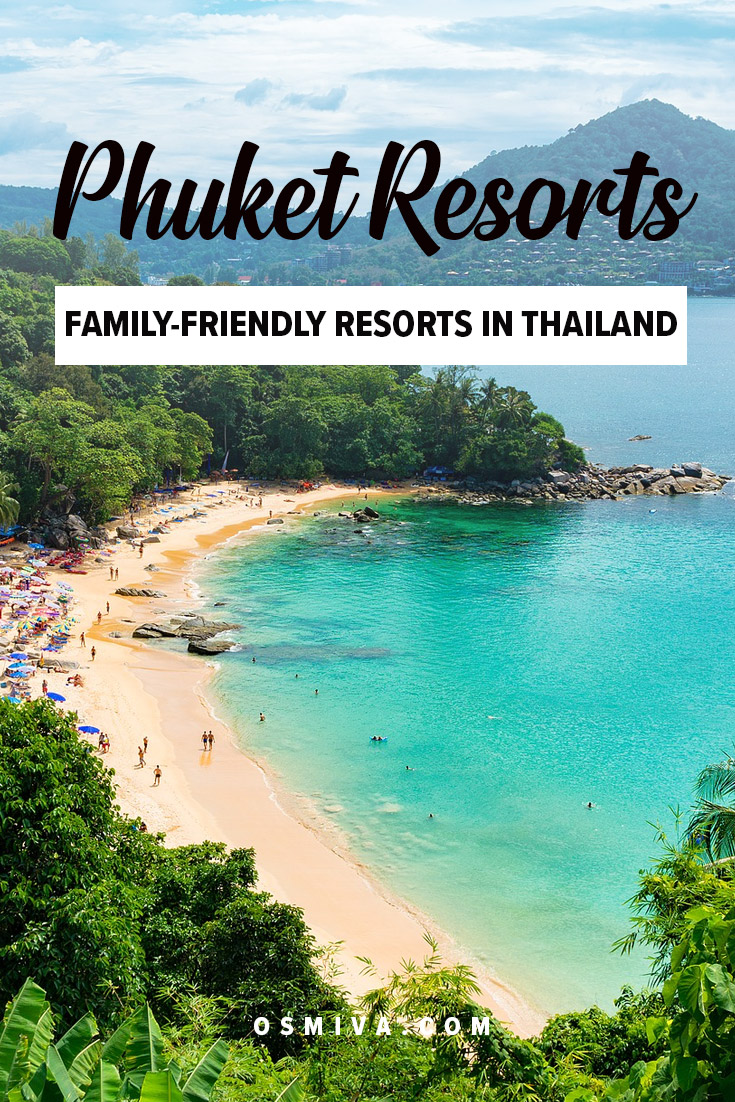 Family-Friendly Resorts in Phuket, Thailand. List of Phuket Resorts, plus their location and their resort class. The list is divided into budget or mid-range resort and luxury resorts for easier navigation. Book the best resort for a stress-free family vacation! #travel #phuket #asia #phuketresort #familytrip #familyresorts #osmiva