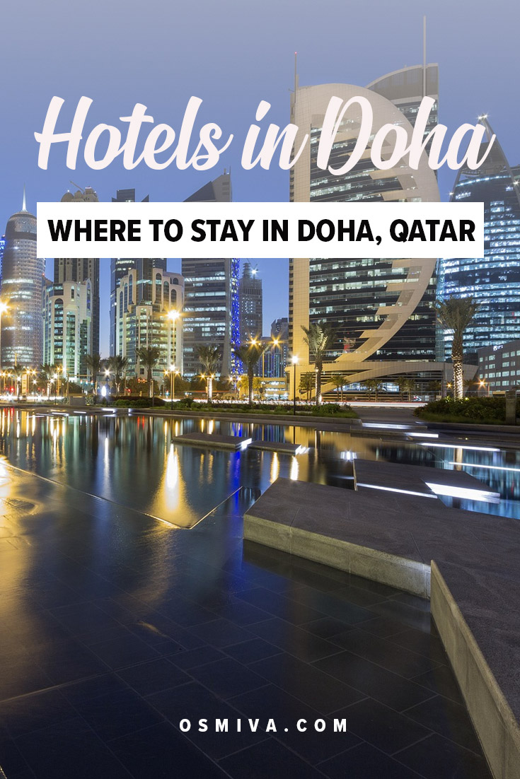List of Prominent Hotels in Doha, Qatar. Places to stay when in Doha. Luxury hotels for a convenient and comfortable stay if you visit Doha. Where to stay in Doha, Qatar. #dohaqatar #dohahotels #qatarhotels #hotelsindoha #osmiva
