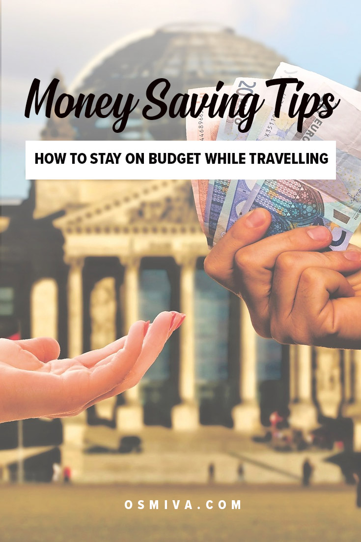 Easy Money Saving Tips: How To Stay on Budget While traveling. Check out our simple travel tips to help you stay on track with your allotted budget while on the road. #traveltips #budgettravel #moneysavingtips #savemoney #travelbudget #osmiva