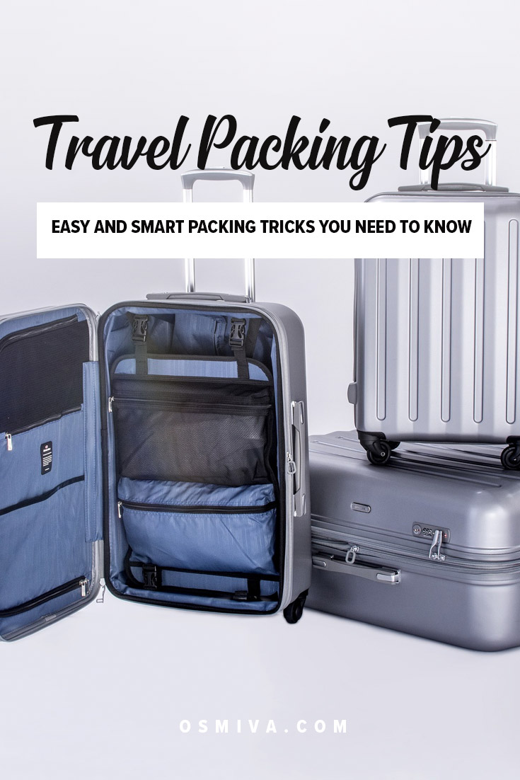 Easy and Smart Packing Tips for Travelers. Packing Tips. Smart Packing Tips. Easy Packing Tips. How to efficiently and conveniently pack your things before a trip, no matter how small or big it is. #traveltips #packingtips #travelpackingtips #packing #travel #osmiva