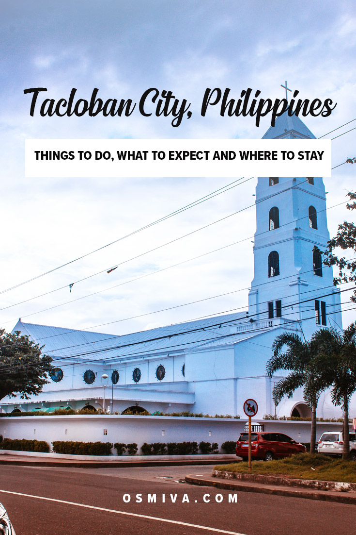 Things to do in Tacloban City. List of places to go and what to do when in Tacloban. Includes a map and tips on how to get there, what to expect and travel tips. #thingstodointacloban #taclobancity #philippines #leyteph #asia #travelguide #osmiva