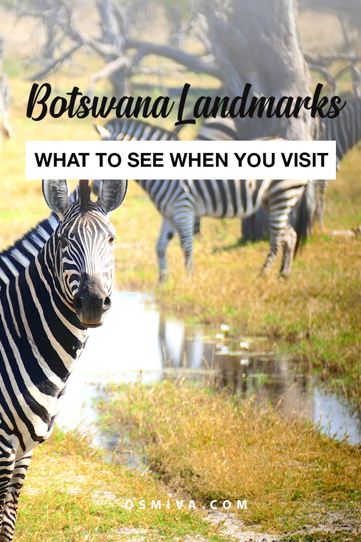 Traveling Through Botswana's Landmarks. List of places to visit when in Botswana. #travel #botswana #africa #botswanalandmarks #osmiva
