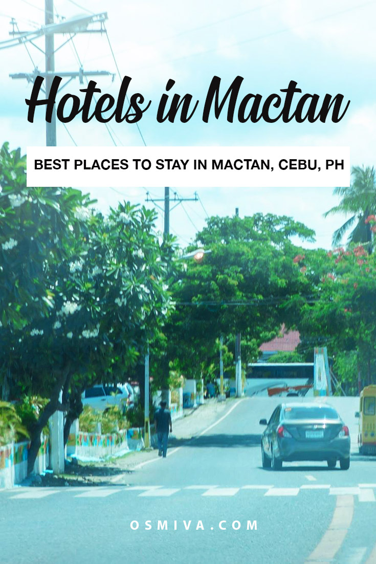Affordable and Convenient Hotels in Mactan, Cebu for Short Trips. List of both budget and mid-range Mactan Hotels for business travelers and those who are exploring the rest of Cebu and its nearby provinces. #cebuhotels #mactanhotels #hotelsinmactan #cebuph #philippines #hotels #osmiva
