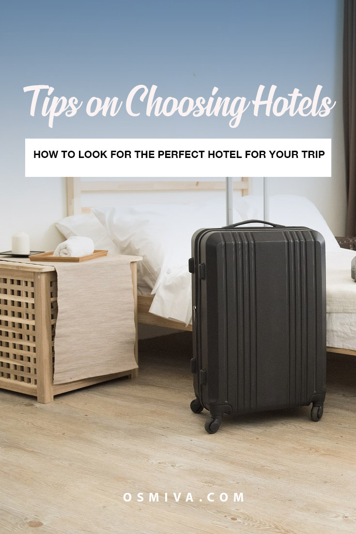 Checklist for choosing the right hotel. Things to consider before booking your hotel for your next trip. List of factors that can affect in the selection of your travel accommodation. #Travel #Tips #Hotel #Checklist #traveltip #hotelchecklist #choosinghotels #osmiva