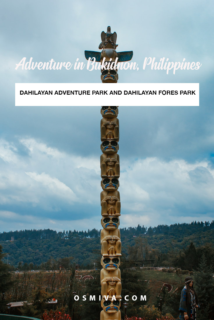 One Day Adventure in Dahilayan, Bukidnon. Includes review of the Dahilayan Adventure Park and the Dahilayan Forest Park. With an overview of what to expect, costs and how to get there. Plus, included is our personal review of our experience. #dahilayanbukidnon #philippines #asia #dahilayanadventurepark #dahilayanforestpark #travelguide #travelph #osmiva